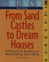 "Cover of the book ""From Sand Castles to Dream Houses"" by Sheri Koones"
